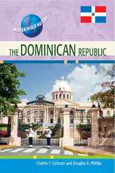 The Dominican Republic by Infobase Publishing