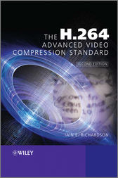 The H.264 Advanced Video Compression Standard by Iain E. Richardson