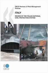 OECD Reviews of Risk Management Policies: Italy 2010 by OECD Publishing