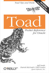 Toad Pocket Reference for Oracle by Jeff Smith
