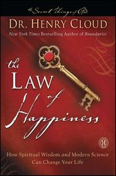 The Law of Happiness by Henry Cloud