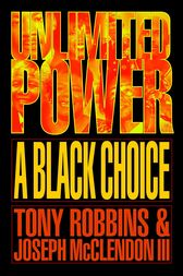 Unlimited Power a Black Choice by Tony Robbins