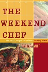 The Weekend Chef by Barbara Witt