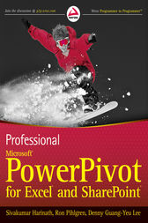 Professional Microsoft PowerPivot for Excel and SharePoint by Sivakumar Harinath