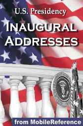 U.S. Presidency Inaugural Addresses by MobileReference