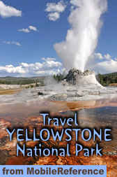 Travel Yellowstone National Park by MobileReference