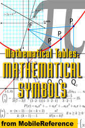 Mathematical Tables: Mathematical Symbols by MobileReference