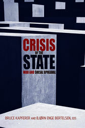 Crisis of the State by Bruce Kapferer
