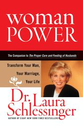 Woman Power by Dr. Laura Schlessinger