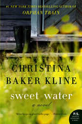 Sweet Water by Christina Baker Kline