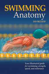 Swimming Anatomy by Ian McLeod
