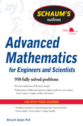 Schaum's Outline of Advanced Mathematics for Engineers and Scientists by Murray Spiegel