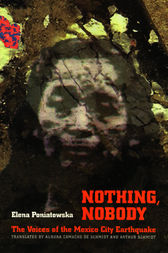 Nothing, Nobody by Elena Poniatowska