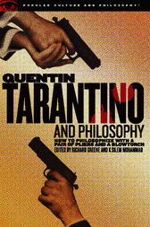 Quentin Tarantino and Philosophy by Richard Greene