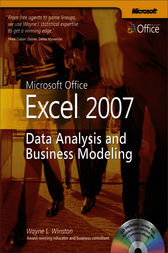Microsoft® Office Excel® 2007: Data Analysis and Business Modeling by Wayne L. Winston