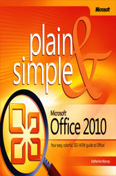 Microsoft® Office 2010 Plain & Simple