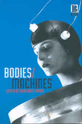Bodies/Machines by Iwan Rhys Morus