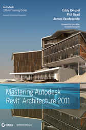 Mastering Autodesk Revit Architecture 2011