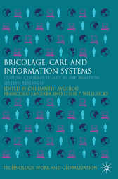 Bricolage, Care and Information by Chrisanthi Avgerou