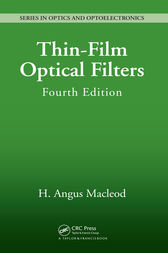 Thin-Film Optical Filters, Fourth Edition by H. Angus MacLeod
