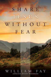 Share Jesus Without Fear by Bill Fay