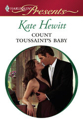 Count Toussaint's Baby by Kate Hewitt