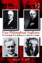 Four Philosophical Anglicans by Alan P F Sell