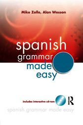 Spanish Grammar Made Easy by Mike Zollo