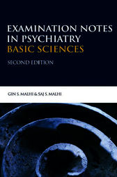 Examination Notes in Psychiatry - Basic Sciences 2Ed by Saj Malhi