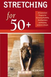 Stretching for 50+ by Karl Knopf