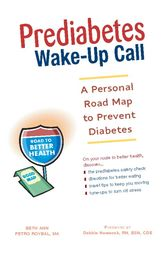 Prediabetes Wake-Up Call by Beth Ann Petro Roybal