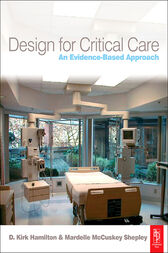 Design for Critical Care by D Kirk Hamilton