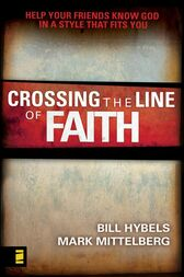 Crossing the Line of Faith by Bill Hybels