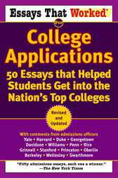 Essays that Worked for College Applications by Boykin Curry