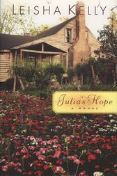 Julia's Hope by Leisha Kelly