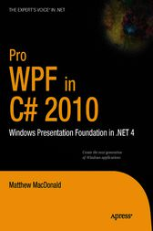 Pro WPF in C# 2010 by Matthew MacDonald
