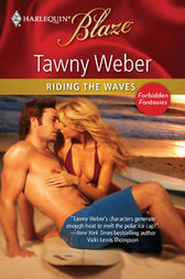 Riding the Waves by Tawny Weber