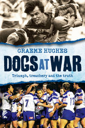 Dogs At War by Graeme Hughes