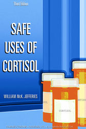 Safe Uses of Cortisol by William Jefferies