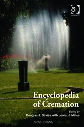 Encyclopedia of Cremation by Douglas J. Davies
