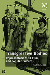 Transgressive Bodies by Niall Richardson