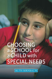 Choosing a School for a Child With Special Needs by Myra Pontac