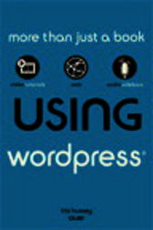 Using WordPress by Tris Hussey