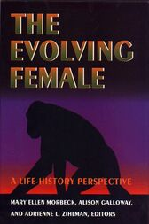 The Evolving Female by Mary Ellen Morbeck