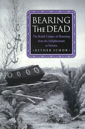 Bearing the Dead by Esther Schor