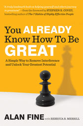 You Already Know How to Be Great by Alan Fine