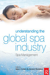 Understanding the Global Spa Industry by Gerry Bodeker