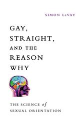 Gay, Straight, and the Reason Why
