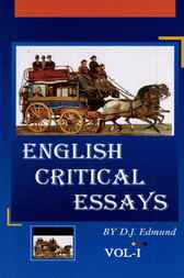 English Critical Essays, 1 & 2 by D.J. Edmund