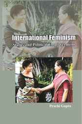 International Feminism: Status and Political Empowerment by Prachi Gupta